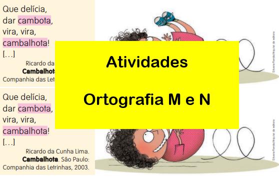 Ortografia M e N - Atividades