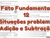 Fato Fundamental 12 Situações problema de adição e subtração